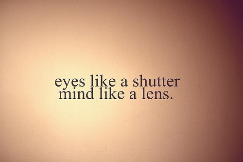 Eyes Like a Shutter