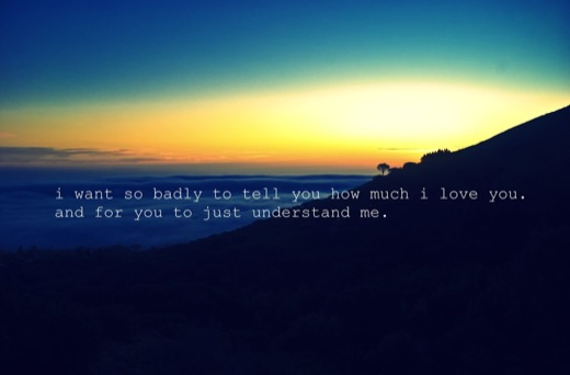 I Want so Badly to Tell you