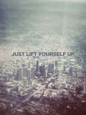 justliftyourselfup