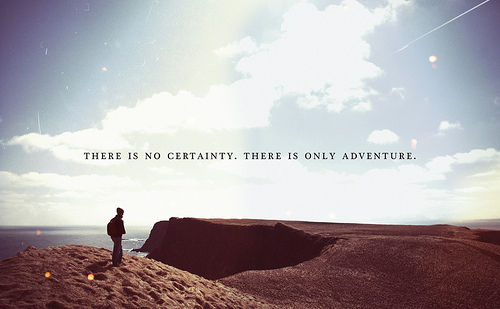 There is no certainty.
